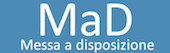 MaD – Messe a Disposizione on line